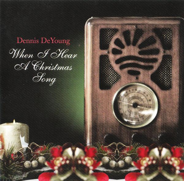 Dennis DeYoung - When I hear a Christmas song