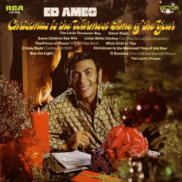 Ed Ames - Christmas is the warmest time of year