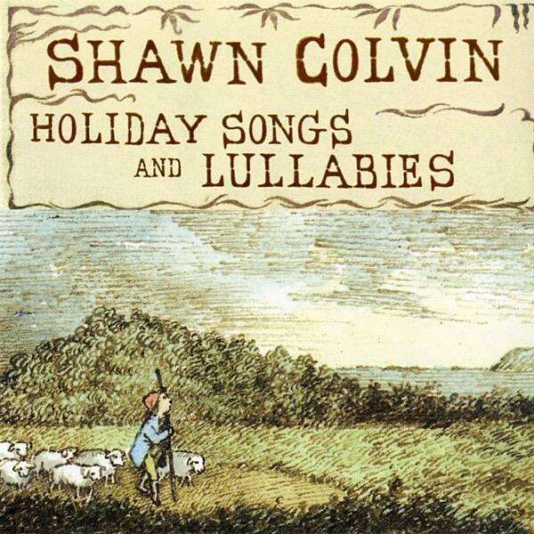 Shawn Colvin - I don't need anything this Christmas