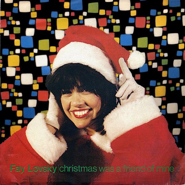 Fay Lovsky - Christmas was a friend of mine