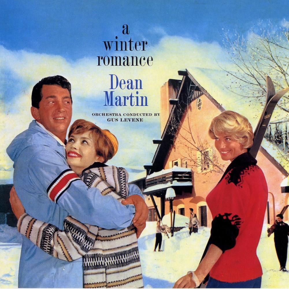 Dean Martin - I've got my love to keep me warm