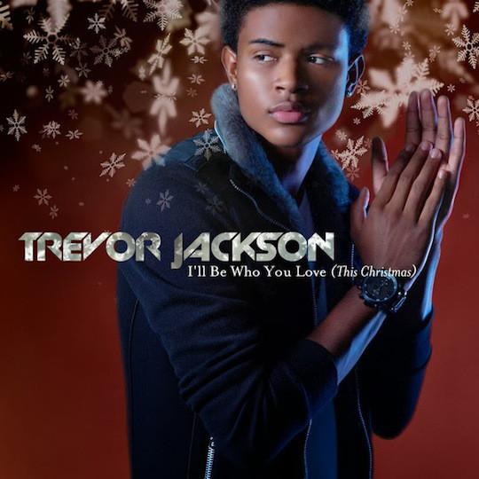 Trevor Jackson - I'll be who you love ~ this Christmas