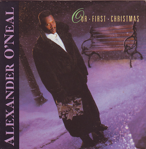 Alexander O'Neal - Our first Christmas
