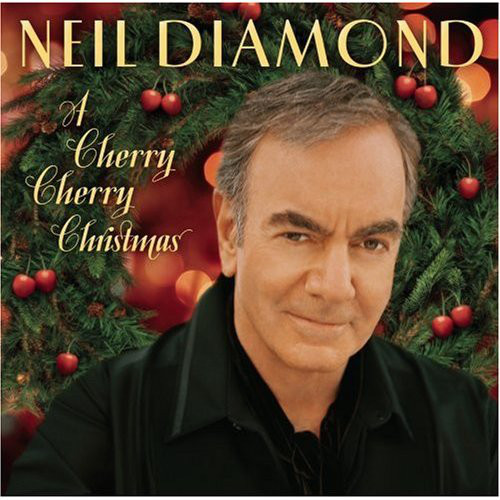 Neil Diamond - Cherry cherry Christmas