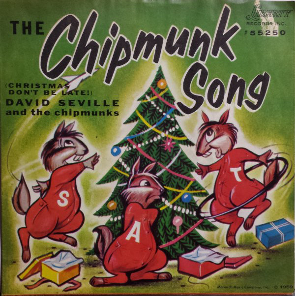 David Seville - The chipmunk song (Christmas don't be late)