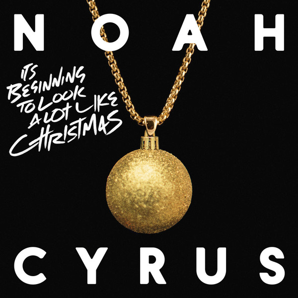 Noah Cyrus - It's beginning to look a lot Christmas