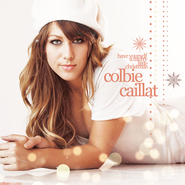 Colbie Caillat - Have yourself a merry little Christmas